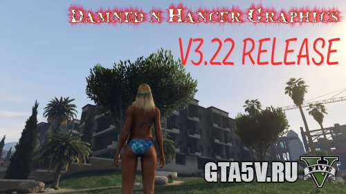 Damned n Hancer Graphic Extreme Eye Candy Graphics in GTA 5