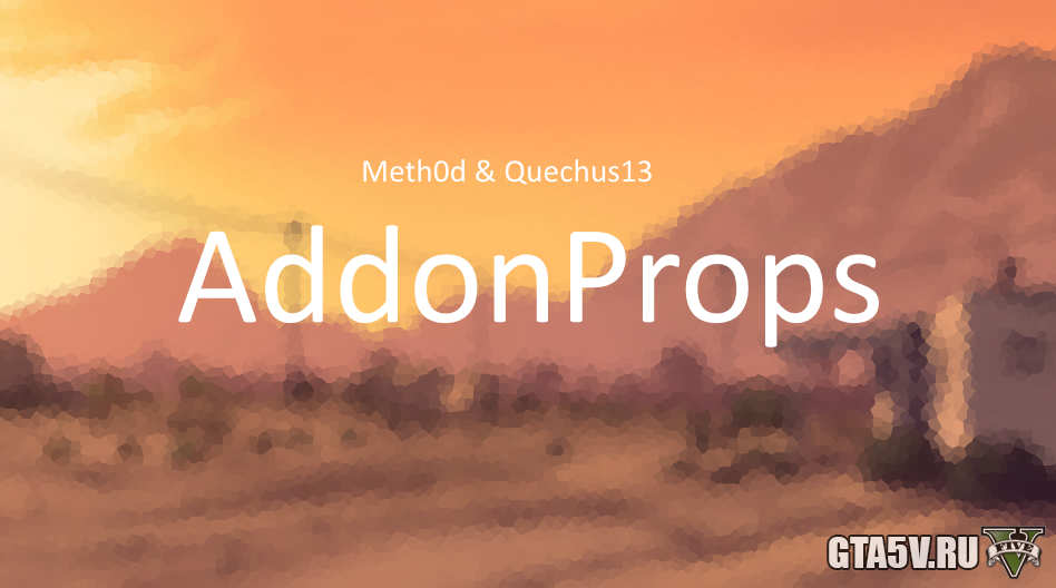 AddonProps для ГТА 5